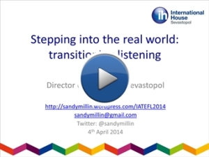 Stepping into the real world - transitioning listening - recorded presentation (click to listen)