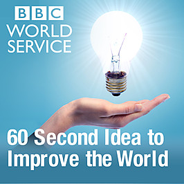 60 second Idea to Improve the World