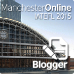 IATEFL Manchester 2015 registered blogger