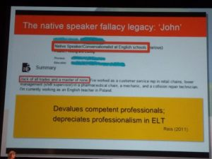 The native speaker fallacy legacy: John. 'Jack of all trades and master of none'