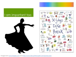 I am important too: flamenco dancer images and '50 ways to take a break' poster