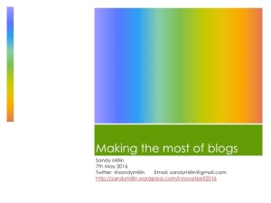 Making the most of blogs title slide