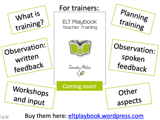 ELT Playbook Teacher Training cover and topic areas: what is training, planning training, observation: written feedback, observation: spoken feedback, workshops and input, other aspects
